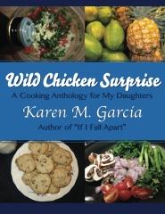 Wild Chicken Surprise