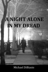 A Night Alone in My Dread