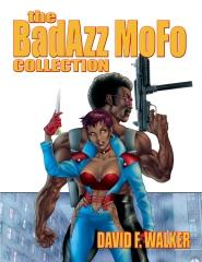 The BadAzz MoFo Collection
