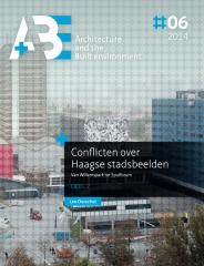 Conflicten over Haagse Stadsbeelden / Deel 2