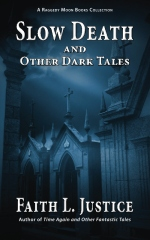 Slow Death and Other Dark Tales