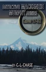 Detective Mackenzie Murphy Series Cases 17-32