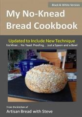 My No-Knead Bread Cookbook (B&W Version)