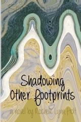 Shadowing Other Footprints