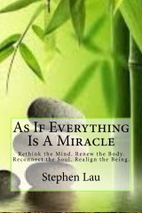 As If Everything Is A Miracle