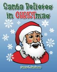 Santa Believes in Christmas