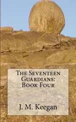 The Seventeen Guardians: Book Four