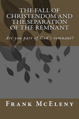 The Fall of Christendom and the Separation of the Remnant
