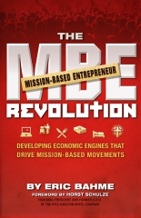The MBE (Mission-Based Entrepreneur) Revolution