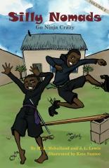 Silly Nomads Go Ninja Crazy