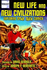 New Life and New Civilizations: Exploring Star Trek Comics