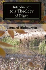 Introduction to a Theology of Place