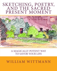 Sketching, Poetry, and the Sacred Present Moment