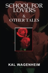 School For Lovers & Other Tales
