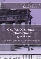 Cold War Memories: A Retrospective on Living in Berlin