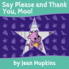 Say Please and Thank You, Moo!