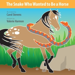The Snake Who Wanted to Be a Horse