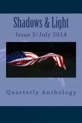 Shadows & Light-Quarterly Anthology