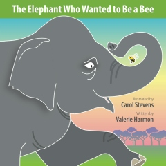The Elephant Who Wanted to Be a Bee