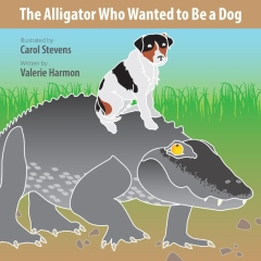The Alligator Who Wanted to Be a Dog