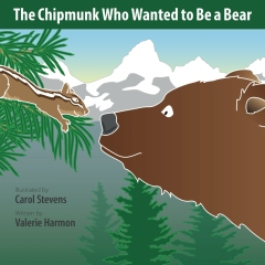 The Chipmunk Who Wanted to Be a Bear