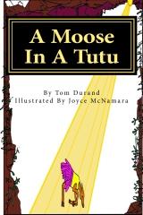 A Moose In A Tutu