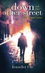 Down On The Other Street: Volume I