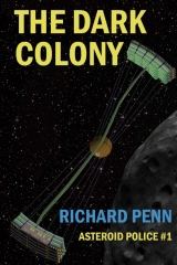 The Dark Colony