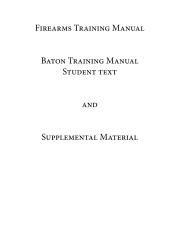 Firearms Training Manual Baton Training Manual Student Text