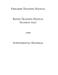 Firearms Training Manual Baton Training Manual Student Text
