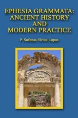 Ephesia Grammata:  Ancient History and Modern Practice