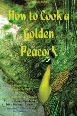 How to Cook a Golden Peacock