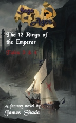 Saga of 5 Ages: The 12 Rings of the Emperor - Tales 3 & 4