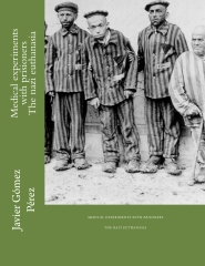 Medical experiments with prisioners - The nazi euthanasia