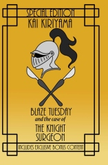 Blaze Tuesday and the Case of the Knight Surgeon