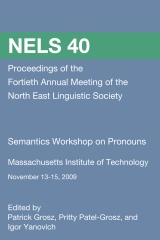 NELS 40: Proceedings of the Semantics Workshop on Pronouns