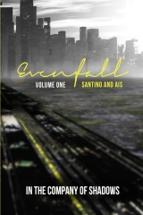 Evenfall Volume I