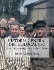 Historia General del Holocausto - edición completa