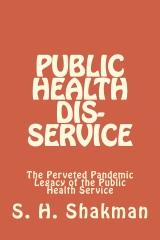 Public Health Dis-Service