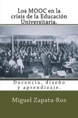 Los MOOC en la crisis de la Educación Universitaria.