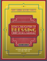 Sons and Daughters of Blessing Manual and Curriculum