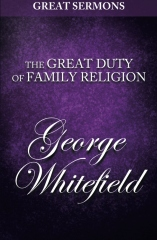 Great Sermons - The Great Duty of Family Religion