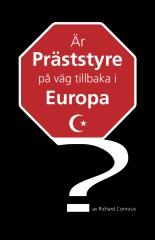Är präststyre på väg tillbaka i Europa?