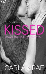 Kissed (My Once and Future Love Revisited, #1)