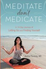 Meditate don't Medicate