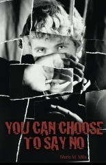 You Can Choose To Say No