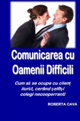 Cumunicarea cu Oamenii Dificili