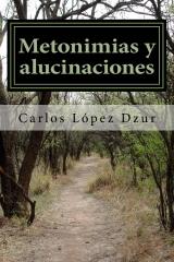 Metonimias y alucinaciones