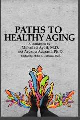 Paths to Healthy Aging