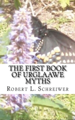 The First Book of Urglaawe Myths